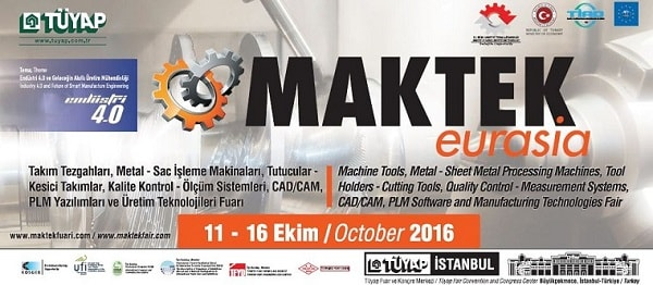 MAKTEK Eurasia 2016 Exhibition