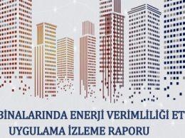 Kamu Binalarında Enerji Verimliliği Etüdü Uygulama İzleme Raporu