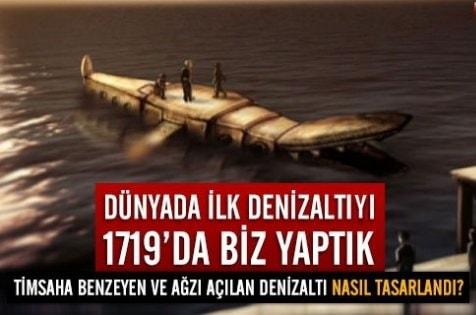 Dünyanın İlk Denizaltısı Tahtelbahir