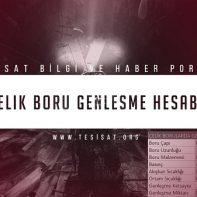 16_celik_boru_genlesme_hesabi