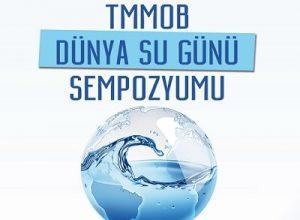 TMMOB Dünya Su Günü Sempozyumu