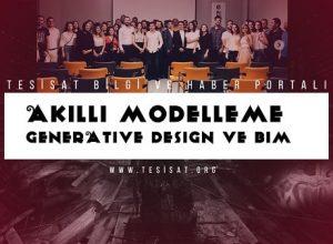 Akıllı Modelleme Generative Design Bim