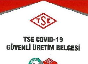 TSE Covid-19 Güvenli Üretim Belgesi